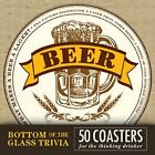 Bottom of the Glass Trivia Coasters - Beer by Adams Media: New
