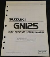 1992 SUZUKI GN125 GN125EN SUPPLEMENTARY SERVICE MANUAL P/N 99501-31010-03E (201)