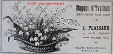 PUBLICITE PARFUM L. PLASSARD MUGUET D'YVELINES 1909 FRENCH PERFUME AD ADVERT