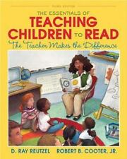 The Essentials of Teaching Children to Read : The Teacher Makes the...