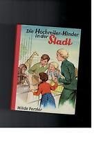 Hilde Forster - Die Hochreiter-Kinder in der Stadt