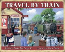 """10"""" x 8"""" TRAVEL BY TRAIN STEAM RAILWAY STATION METAL SIGN OTHERS ARE LISTED 1159"""