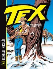 ss Sergio Bonelli Editore - TEX - TRAPPER!