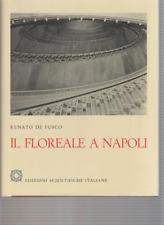 IL FLOREALE A NAPOLI - RENATO DE FUSCO - EDIZIONI SCIENTIFICHE ITALIANE