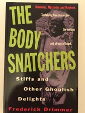 The Body Snatchers By Frederick Drimmer