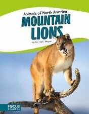 Animals of North America (paperback): Mountain Lions by Christa C. Hogan...