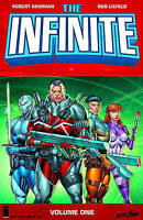 Infinite: Volume 1 by Robert Kirkman 2012 Image Graphic Novel