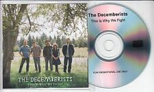 THE DECEMBERISTS This Is Why We Fight 2011 UK 1-track promo test CD