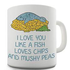 Love You Like Fish & Chips & Mushy Peas Funny Coffee Mug