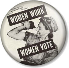 WOMEN WORK WOMEN VOTE Pin Button Badge Feminist Rosie The Riveter We can do it