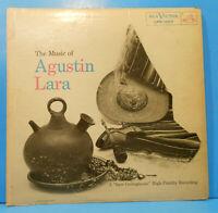 THE MUSIC OF AGUSTIN LARA LP 1955 MONO ORIGINAL PRESS NICE CONDITION! VG/G+!!