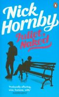 Juliet, Naked By Nick Hornby. 9780141047744