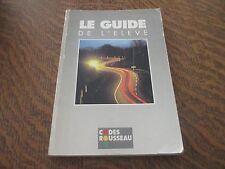 le guide de l'eleve (codes rousseau)