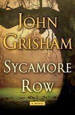 Sycamore Row: A Novel by John Grisham 2013 Hardcover NEW