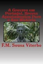 A Gravura em Portugal: Breves apontamentos para a sua historia (Portuguese Editi