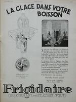 PUBLICITÉ DE PRESSE 1926 FRIGIDAIRE LA GLACE DANS VOTRE BOISSON