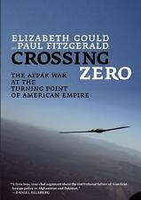 Crossing Zero: The AfPak War at the Turning Point of American Empire (City Light