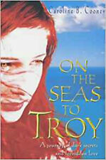 On the Seas to Troy, New, Caroline B. Cooney Book