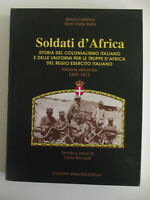 SOLDATI D'AFRICA-VOLUME II-1897-1913-STORIA DEL COLONIALISMO ITALIANO E DELLE ..