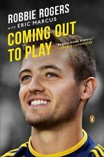 Coming Out to Play Robbie Rogers 2014 Paperback gay soccer boy FREE UPS SHIPPING
