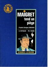 RARE EO BD N° SIGNÉ TT REYNAUD + WURM + GEORGES SIMENON : MAIGRET TEND UN PIÈGE