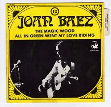 SP 45 TOURS JOAN BAEZ THE MAGIC WOOD VANGUARD 119012 VOLUME 12