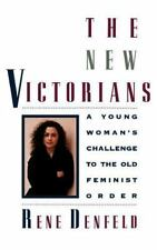 RENE DENFELD - The New Victorians: A Young Woman's