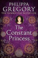 The Constant Princess by Philippa Gregory (Paperback, 2006)
