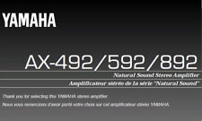 Yamaha AX-492 AX-592 AX-892 Amplificateur Stéréo Manuel du propriétaire imprimé en anglais