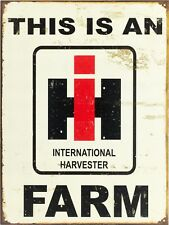This Is A Internalional Harvester IH Farm Tractor Retro Vintage Metal Sign