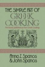 The Simple Art of Greek Cooking by Anna Z. Spanos and John Spanos (2008,...