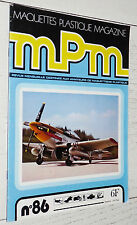 MAQUETTES PLASTIQUE MAGAZINE MPM N°86 1978 SPAD XIII P-51 MUSTANG SOPWITH SNIPE