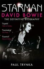 Starman: David Bowie - The Definitive Biography, Paul Trynka, Used Excellent Boo