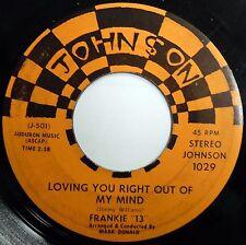 FRANKIE 13 45 Loving You Right Out Of My Mind / My Boy POP Johnson w705