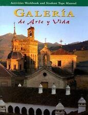 Galeria de Arte y Vida: Writing Activities Workbook & Student Tape Manual (S