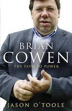 Brian Cowen: The Path to Power,O'Toole, Jason,New Book mon0000111511