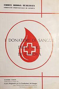 Croce Rossa Italiana - I Donatori di Sangue della C.R.I. di Genova - 1960