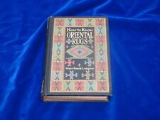 How to Know Oriental Rugs, a Handbook by Mary Beach Langton (1904, Hardback)