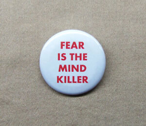 """Fear is the Mind Killer Dune Button / Magnet 1.25"""" Witch Bene Gesserit Litany"""