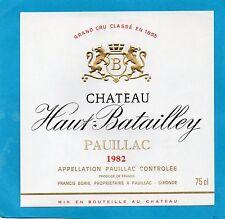 MARGAUX 5E GCC ETIQUETTE CHATEAU HAUT BATAILLEY 1982 75 CL RARE  §15/08§