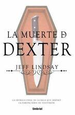 La muerte de Dexter (Spanish Edition)