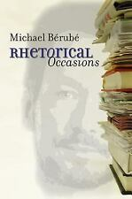 Rhetorical Occasions: Essays on Humans and the Humanities