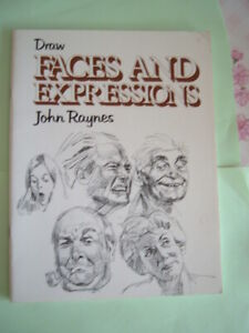 Draw Faces & Expressions -  Raynes, John