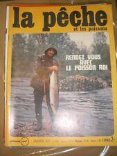 La pêche et les poissons N°308 Rendez vous avec le poisson roi Esturgeon Ablette