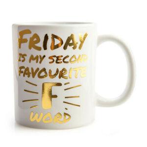 Friday Is My Zweite Favorit F Wort Kaffeetasse