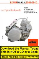 "KTM Manual Engine Repair Service Workshop 2004-2010 250/300 (SX thru XC-W) ""ETD"""