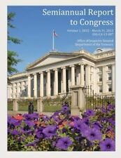 Semiannual Report to Congress October 1, 2012- March 31 2013 by Office of...