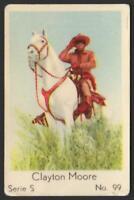 Clayton Moore - The Lone Ranger - 1957 Dutch Serie S Gum Card #99