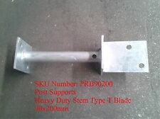 Heavy Duty Stem Type T Blade, Hot dip galvanised steel post supports
