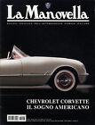 LA MANOVELLA (RIVISTA ASI) N° 6 - GIUGNO 2003 - CHEVROLET CORVETTE